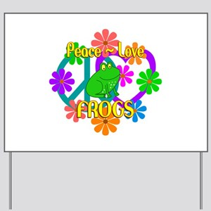 Peace Love Frogs Yard Sign