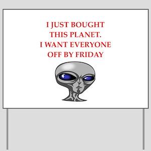 alien invasion Yard Sign