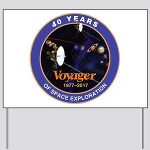 Voyager At 40! Yard Sign