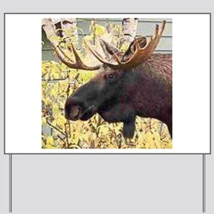 Moose Yard Sign