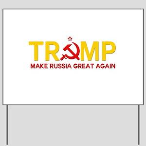 Trump Make Russia Great Again Yard Sign