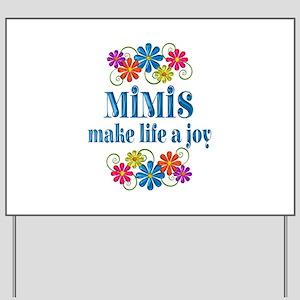 Mimi Joy Yard Sign