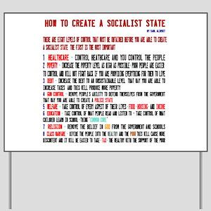 Socialist State Alinsky Yard Sign