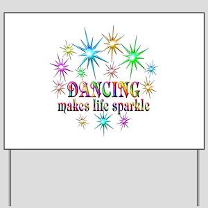Dancing Sparkles Yard Sign
