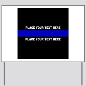 Thin Blue Line Customized Yard Sign