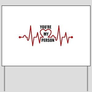 Grey's Anatomy My Person Yard Sign