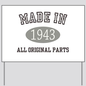 Made In 1943 All Original Parts Yard Sign