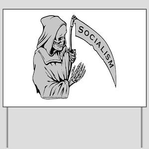 Socialism is Death Yard Sign