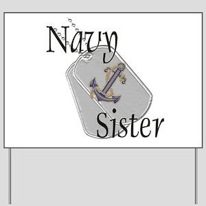 Anchor Navy Sister Yard Sign