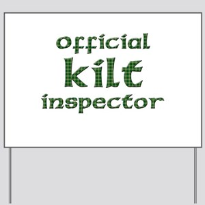Official Kilt Inspector Yard Sign