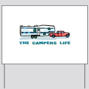 The campers life Yard Sign
