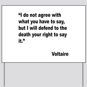 Voltaire Free Speech Quote Yard Sign