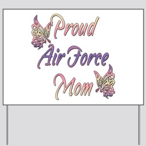 Proud Air Force Mom Yard Sign