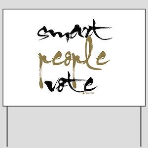 Smart People Vote Yard Sign