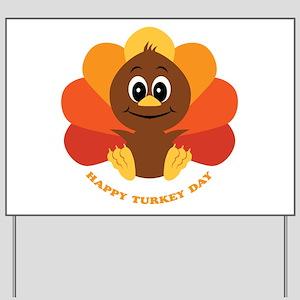 Happy Turkey Day Yard Sign