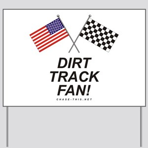 Dirt Track Fan Yard Sign