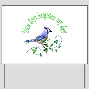 Blue Jay Yard Sign