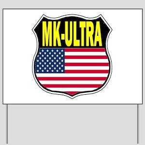 PROJECT MK ULTRA Yard Sign