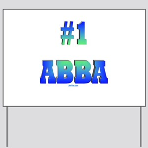 #1 Abba Father's Day Yard Sign