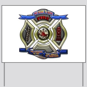 Fire Desire, Courage, Ability Yard Sign