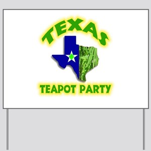 Texas Teapot Party Yard Sign