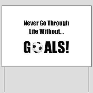 Soccer Goals! Yard Sign