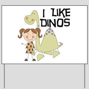 Girl I Like Dinos Yard Sign