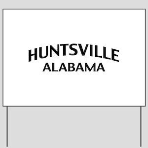 Huntsville Alabama Yard Sign