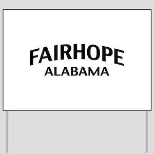 Fairhope Alabama Yard Sign