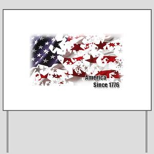 America Since 1776 Yard Sign