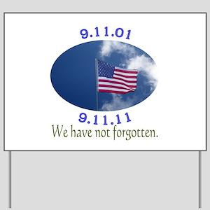 9-11 Not Forgotten Yard Sign