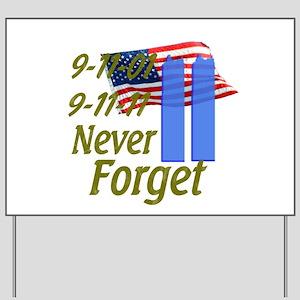 9-11 / Flag / Never Forget Yard Sign