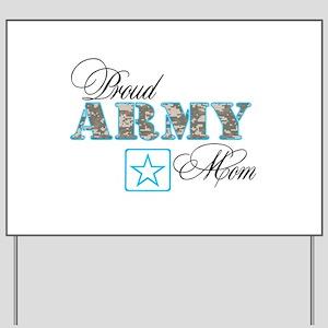Proud Army Mom Yard Sign