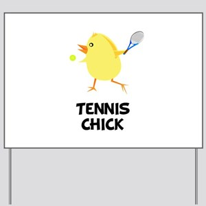 Tennis Chick Yard Sign