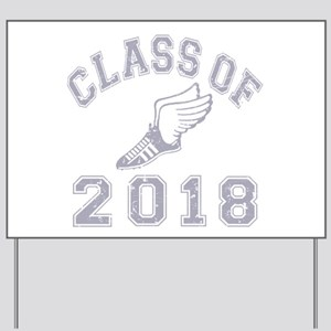 Class Of 2018 Track & Field Yard Sign