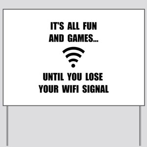 Lose Your WiFi Yard Sign