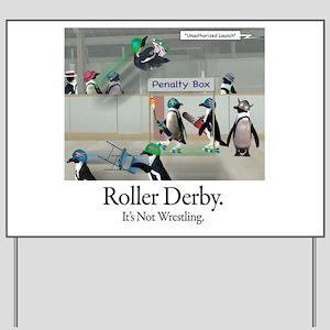 Roller Derby - Its Not Wrestling Yard Sign