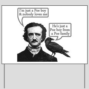 Poe Boy Yard Sign