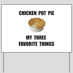 Chicken Pot Pie Yard Sign
