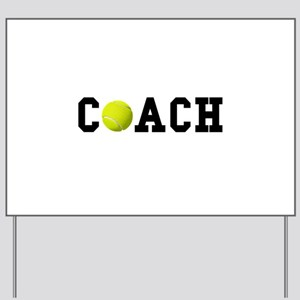 Tennis Coach Yard Sign