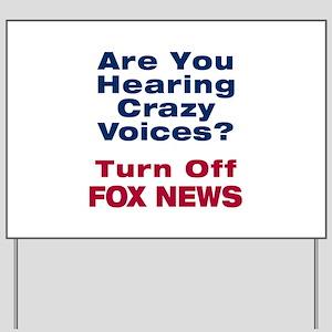 Turn Off Fox News Yard Sign