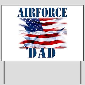 Airforce Dad Yard Sign