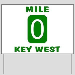 Mile 0 Key West Florida Yard Sign
