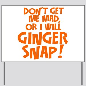 Ginger Snap Yard Sign