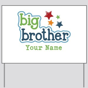 Personalized Big Brother Yard Sign