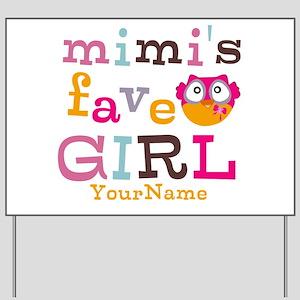 Mimis Favorite Girl - Personalized Yard Sign