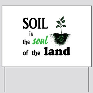 Soul of the Land Yard Sign