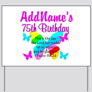75TH BUTTERFLY Yard Sign