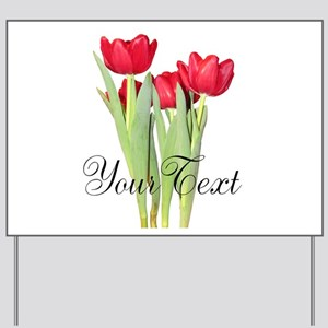 Personalizable Tulips Yard Sign