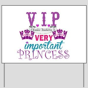 VIP Princess Personalize Yard Sign